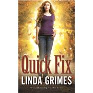 Quick Fix by Grimes, Linda, 9780765368560
