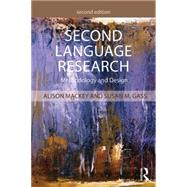 Second Language Research: Methodology and Design by Mackey; Alison, 9781138808560