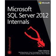 Microsoft SQL Server 2012 Internals by Delaney, Kalen; Freeman, Craig, 9780735658561