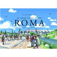 El gran libro sobre Roma / The big book on Rome by Hern�ndez, Pau Joan; Delcl�s, Jordi Vila, 9788498258561