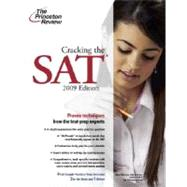 Cracking the SAT, 2009 Edition by PRINCETON REVIEW, 9780375428562