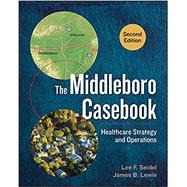 The Middleboro Casebook by Seidel, Lee F.; Lewis, James B., 9781567938562