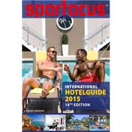 Spartacus International Hotel Guide 2015 by Bedford, Brian, 9783867878562