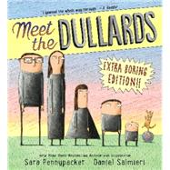 Meet the Dullards by Pennypacker, Sara; Salmieri, Daniel, 9780062198563