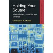 Holding Your Square by Unknown, 9781138878563