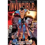Invincible 19: The War at Home by Kirkman, Robert (CRT); Walker, Cory (CRT); Ottley, Ryan; Mackiewicz, Sean, 9781607068563