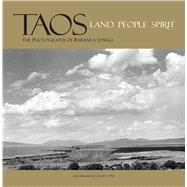 Taos The Photography of Barbara Sparks by Sparks, Barbara; Witt, David L., 9780983368564