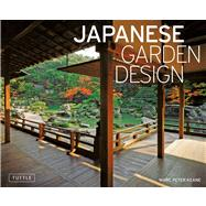 Japanese Garden Design by Keane, Marc Peter, 9780804838566