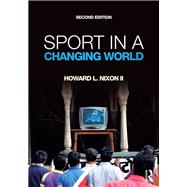 Sport in a Changing World by Nixon II; Howard, 9781612058566