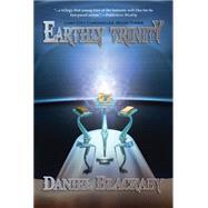 Earthly Trinity by Blackaby, Daniel, 9781937498566