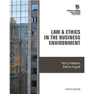 Law and Ethics in the Business Environment by Halbert, Terry; Ingulli, Elaine, 9781285428567
