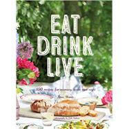Eat Drink Live by Warde, Fran, 9781849758567