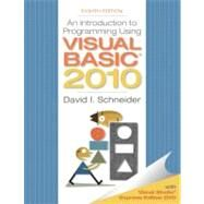 Introduction to Programming Using Visual Basic 2010 by Schneider, David I., 9780132128568