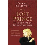 The Lost Prince by Baldwin, David, 9780750978569