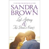 Led Astray & The Devil's Own by Brown, Sandra, 9780778318569
