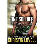 One Soldier: From Letters to Love by Lovell, Christin Michelle, 9781618688569