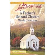 A Father's Second Chance by Obenhaus, Mindy, 9780373818570