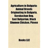 Agriculture in Bulgaria by Not Available, 9781158678570