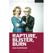 Rapture, Blister, Burn by Gionfriddo, Gina, 9781472578570