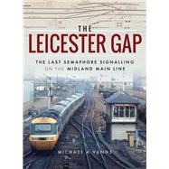 The Leicester Gap by Vanns, Michael A., 9781473878570