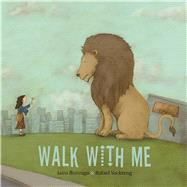 Walk with Me by Buitrago, Jairo; Yockteng, Rafael, 9781554988570