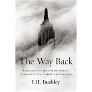 The Way Back by Buckley, F. H., 9781594038570