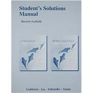 Student Solutions Manual for Calculus & Its Applications and Brief Calculus & Its Applications by Goldstein, Larry J.; Lay, David C.; Schneider, David I.; Asmar, Nakhle H., 9780321878571