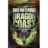 Dragon Coast by van Eekhout, Greg, 9780765328571
