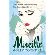 Mireille by Cochran, Molly, 9781477828571