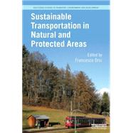 Sustainable Transportation in Natural and Protected Areas by Orsi; Francesco, 9781138788572