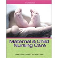 Maternal & Child Nursing Care & Clinical Skills Manual for Maternal & Child Nursing Care Package by LONDON & LADEWIG, 9780133828573