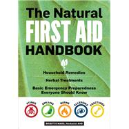 The Natural First Aid Handbook by Mars, Brigitte, 9781612128573