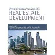 International Approaches to Real Estate Development by Squires; Graham, 9780415828574