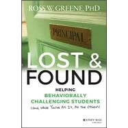 Lost and Found by Greene, Ross W., Ph.D., 9781118898574