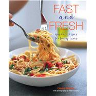 Fast and Fresh by Pickford, Louise; Cassidy, Peter, 9781849758574