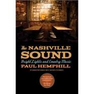 The Nashville Sound by Hemphill, Paul; Cusic, Don, 9780820348575