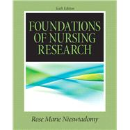Foundations in Nursing Research by Nieswiadomy, Rose Marie, 9780132118576