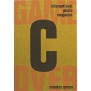 C International Photo Magazine 07 by Ivory Press, 9780955458576