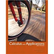 Calculus with Applications, Brief Version by Lial, Margaret L.; Greenwell, Raymond N.; Ritchey, Nathan P., 9780321748577