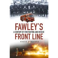 Fawley's Front Line by Hansford, Roger, 9780752498577