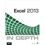 Excel 2013 in Depth by Jelen, Bill, 9780789748577
