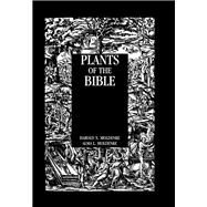 Plants Of The Bible by Moldenke, 9781138978577