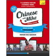 Learn Chinese with Mike Absolute Beginner Coursebook Seasons 1 & 2 by Hainzinger, Mike, 9781444198577