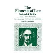 Elements of Law, Natural and Political by Hobbes,Thomas, 9781138968578
