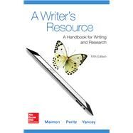 A Writer's Resource 5e MLA 2016 UPDATE by Maimon, Elaine; Peritz, Janice; Blake Yancey, Kathleen, 9781259988578