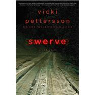 Swerve by Pettersson, Vicki, 9781476798578