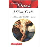 Hidden in the Sheikh's Harem by Conder, Michelle, 9780373138579