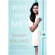 Why Not Me - Target Edition by Kaling, Mindy, 9780804188579