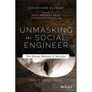 Unmasking the Social Engineer: The Human Element of Security by Hadnagy, Christopher; Ekman, Paul, 9781118608579