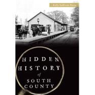 Hidden History of South County by Pezza, Kelly Sullivan, 9781626198579
